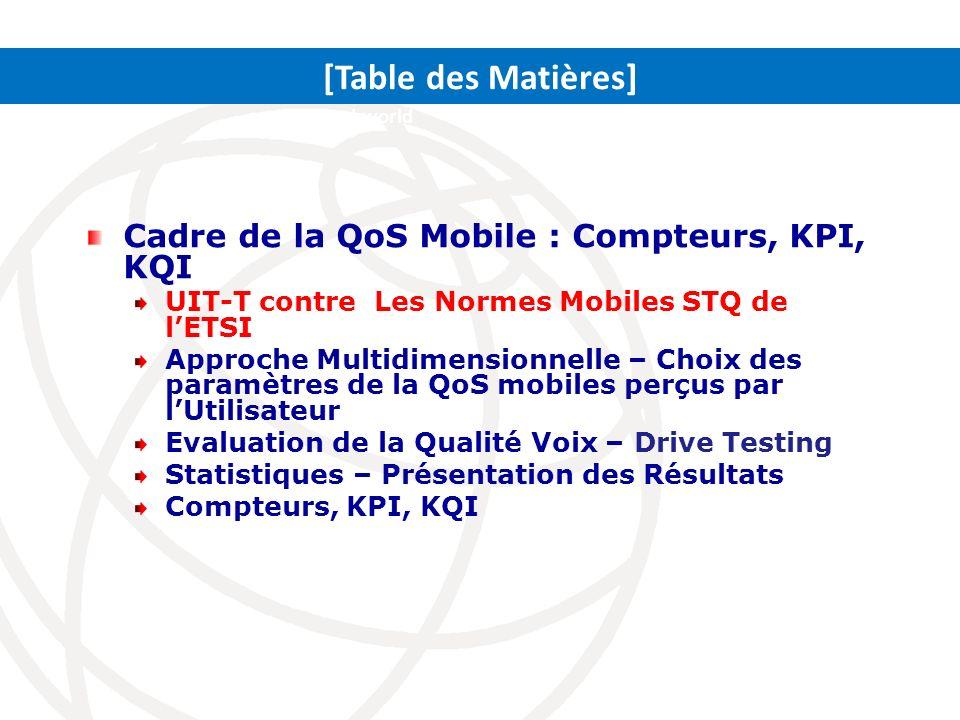 [Table des Matières] Cadre de la QoS Mobile : Compteurs, KPI, KQI